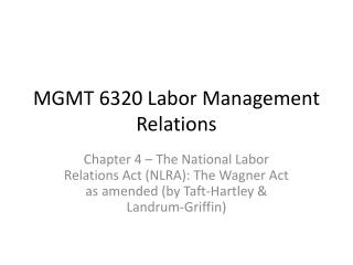 MGMT 6320 Labor Management Relations
