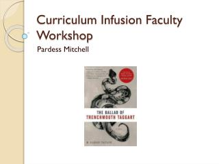 Curriculum Infusion Faculty Workshop