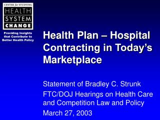 Health Plan – Hospital Contracting in Today's Marketplace