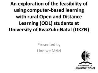 Presented by Lindiwe Mzizi