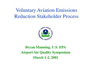 Voluntary Aviation Emissions Reduction Stakeholder Process