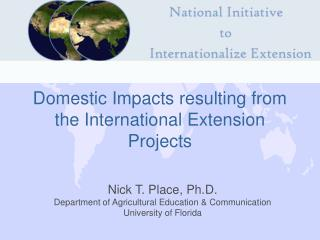 Domestic Impacts resulting from the International Extension Projects