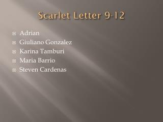 Scarlet Letter 9-12