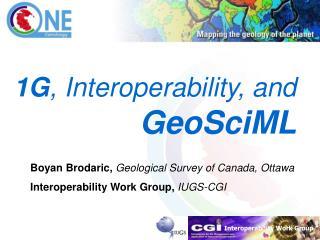 1G , Interoperability, and GeoSciML