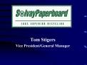 Tom Stigers Vice President