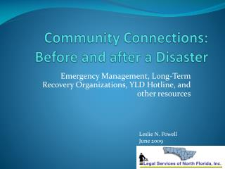 Community Connections: Before and after a Disaster