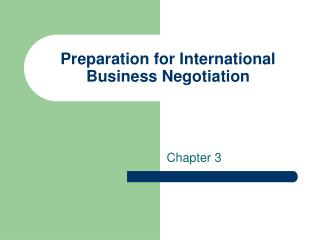 Preparation for International Business Negotiation