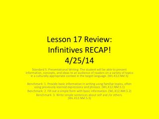 Lesson 17 Review: Infinitives RECAP! 4/25/14