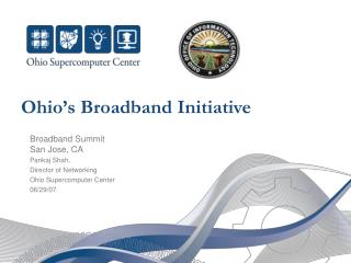 Ohio�s Broadband Initiative
