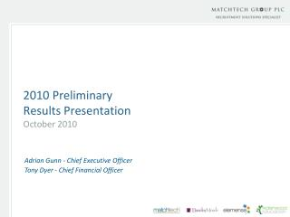 2010 Preliminary  Results Presentation October 2010