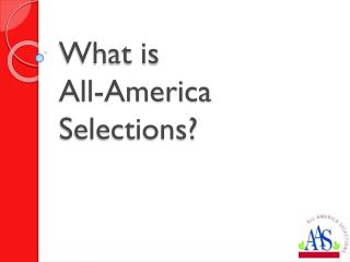 What is  All-America Selections?