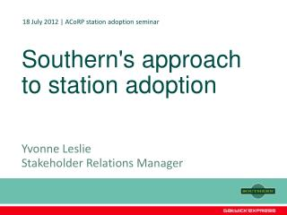 Southern's approach to station adoption