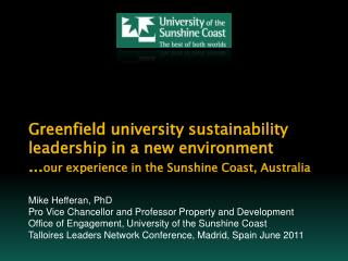 Mike Hefferan, PhD Pro Vice Chancellor and Professor Property and Development