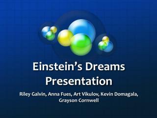 Einstein's Dreams Presentation