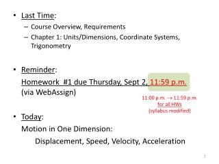 Last Time : Course Overview, Requirements