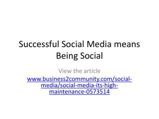 Successful Social Media means Being Social