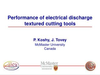 Performance of electrical discharge textured cutting tools