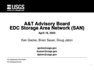 A&T Advisory Board EDC Storage Area Network (SAN)