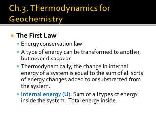 Ch.3. Thermodynamics for Geochemistry
