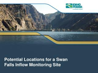Potential Locations for a Swan Falls Inflow Monitoring Site