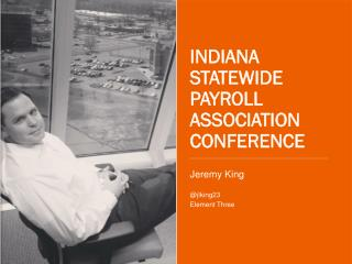 INDIANA STATEWIDE PAYROLL ASSOCIATION CONFERENCE