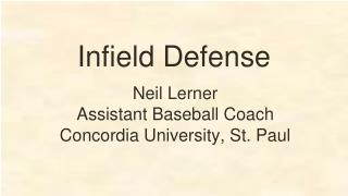 Infield Defense