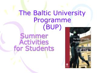 The Baltic  University Programme (BUP)