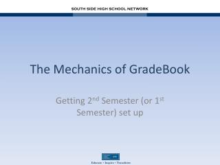The Mechanics of GradeBook
