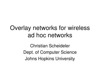 Overlay networks for wireless ad hoc networks