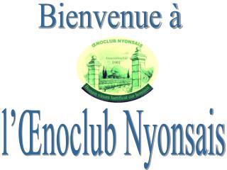 l'Œnoclub Nyonsais