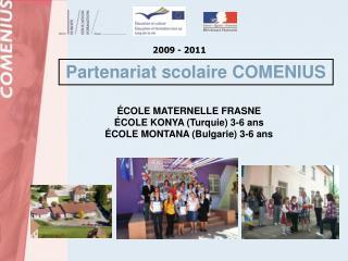 Partenariat scolaire COMENIUS
