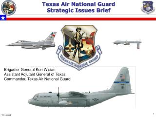 Texas Air National  Guard Strategic Issues Brief