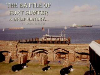 The Battle of Fort Sumter