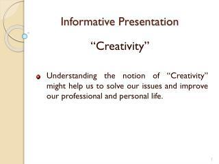 Informative Presentation
