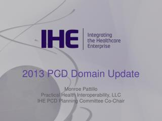 2013 PCD Domain Update