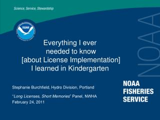 Everything I ever  needed to know  [about License Implementation] I learned in Kindergarten