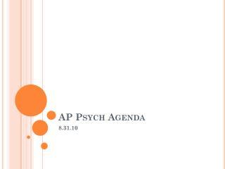 AP Psych Agenda