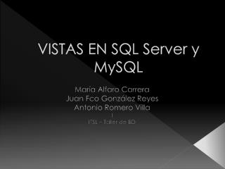 VISTAS EN SQL Server y  MySQL