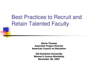 Best Practices to Recruit and Retain Talented Faculty