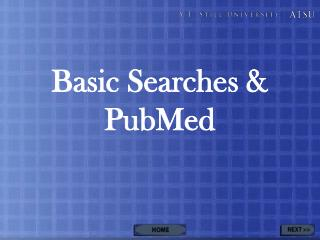 Basic Searches & PubMed