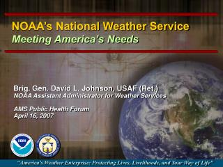 NOAA's National Weather Service Meeting America's Needs