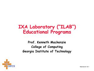 "IXA Laboratory (""ILAB"") Educational Programs"