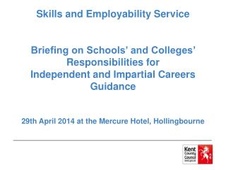 The Kent model of career education and guidance An innovative local response to national policy