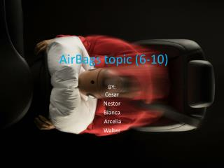 AirBags  topic (6-10)