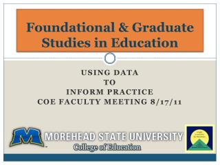 Foundational & Graduate Studies in Education