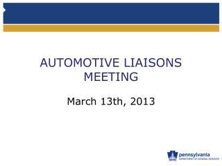 AUTOMOTIVE LIAISONS MEETING