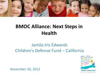 BMOC Alliance: Next Steps in Health