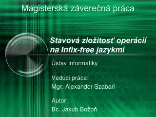 Stavová zložitosť operácií na Infix-free jazykmi
