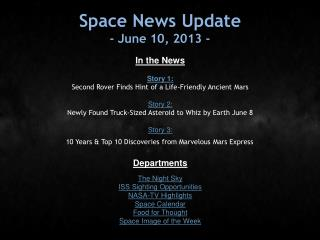 Space News Update - June 10, 2013 -
