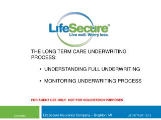 LifeSecure Insurance Company � Brighton, MI            LS-0377A ST 12/12